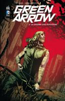 Rayon : Comics (Super Héros), Série : Green Arrow (Série 2) T2, La Guerre des Outsiders