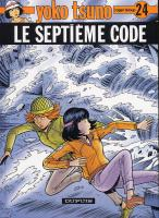 Rayon : Albums (Science-fiction), Série : Yoko Tsuno T24, Le Septième Code