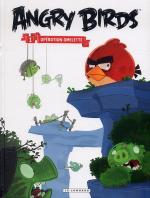 Rayon : Albums (Humour), Série : Angry Birds T1, Opération Omelette