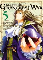 Rayon : Manga (Seinen), Série : Record of Grancrest War T5, Record of Grancrest War