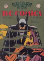 Rayon : Comics (Bio-Biblio-Témoignage), Série : The Golden Age of DC Comics, The Golden Age of DC Comics