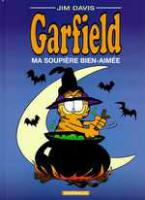 Rayon : Albums (Humour), Série : Garfield T31, Ma Soupiere Bien Aimee
