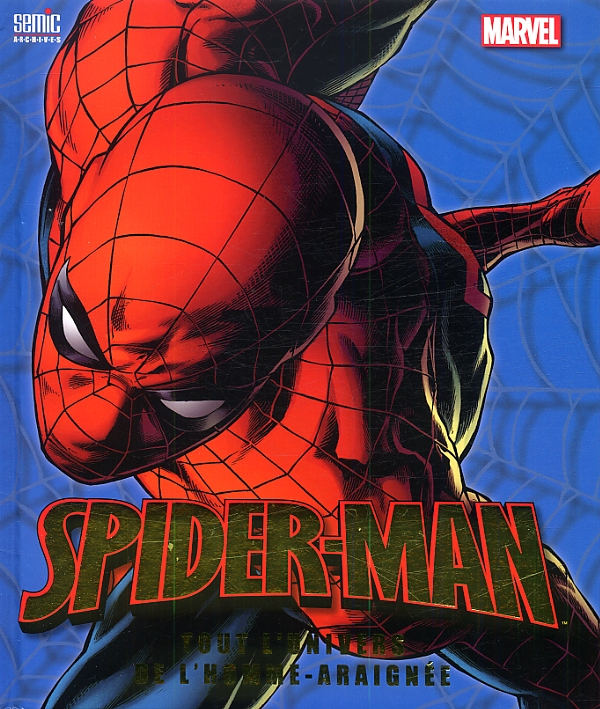 Tout l 39 univers de l 39 homme araign e collectif super h ros canal bd - Araignee rouge dangereux pour l homme ...