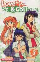 Rayon : Manga (Shonen), S�rie : Love & Collage T3, Love & Collage