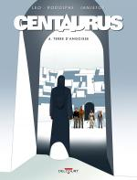 Rayon : Albums (Science-fiction), Série : Centaurus T4, Terre d'Angoisse