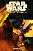 Rayon : Comics (Science-fiction), Série : Star Wars : Dark Times T6, Une Lueur d'Espoir