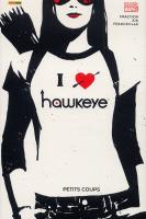 Rayon : Comics (Super Héros), Série : Hawkeye T2, Petits Coups