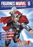 Rayon : Objets, Série : Figurines Marvel : Super-Héros T6, Figurines Marvel #6 : Thor
