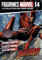 Rayon : Objets, Série : Figurines Marvel : Super-Héros T14, Figurines Marvel #14 : Daredevil