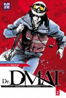 Rayon : Manga (Seinen), Série : Dr. Dmat T2, Dr DMAT : Disaster Medical Assistance Team