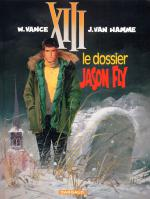 Rayon : Albums (Policier-Thriller), Série : Treize (XIII) T6, Le Dossier Jason Fly