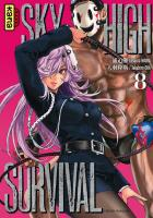 Rayon : Manga (Seinen), Série : Sky-High Survival T8, Sky-High Survival