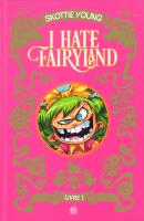 Rayon : Comics (Heroic Fantasy-Magie), Série : I Hate Fairyland, I Hate Fairyland (Intégrale Tomes 1 & 2)