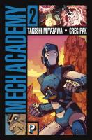 Rayon : Comics (Science-fiction), Série : Mech Academy T2, Mech Academy