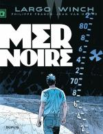 Rayon : Albums (Policier-Thriller), Série : Largo Winch T17, Mer Noire (Nouvelle Edition Grand Format)