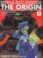 Rayon : Manga (Shonen), S�rie : Mobile Suit Gundam The Origin T9, Char et Seila - 1�re Partie -