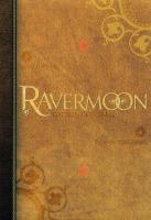 Rayon : Tirages (Heroic Fantasy-Magie), S�rie : Ravermoon, Ravermoon (Int�grale de Luxe N&B) (Version Collector)