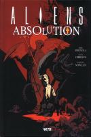 Rayon : Comics (Science-fiction), Série : Aliens Absolution, Aliens Absolution