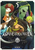 Rayon : Manga (Seinen), Série : Overlord T5, Overlord