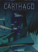 Rayon : Albums (Science-fiction), Série : Carthago, Carthago (Coffret Tomes 1 à 5)