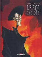 Rayon : Albums d'occasion (Heroic Fantasy-Magie), Série : Le Roi Cyclope, *Integrale Le Roi Cyclope
