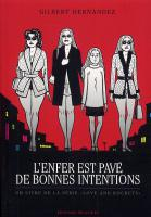 Rayon : Albums (Roman Graphique), Série : Love and Rockets, L'Enfer est Pavé de Bonnes Intentions