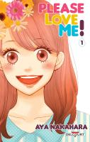 Rayon : Manga (Shojo), Série : Please Love Me ! T1, Please Love Me !