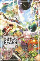 Rayon : Manga (Shonen), Série : Blue-Blood Gears T6, Blue-Blood Gears
