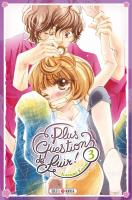 Rayon : Manga (Shojo), Série : Plus Question de Fuir ! T3, Plus Question de Fuir !