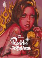 Rayon : Albums (Art-illustration), Série : The Birth of Rockin Jelly Bean, The Birth of Rockin Jelly Bean