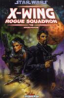 Rayon : Comics (Science-fiction), Série : Star Wars : X-Wing Rogue Squadron T10, Mascarade