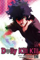 Rayon : Manga (Seinen), Série : Dolly Kill Kill T9, Dolly Kill Kill