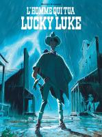 Mc QueenL'Homme qui Tua Lucky Luke