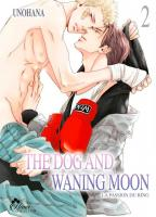 Rayon : Manga (Yaoi Boy's Love), Série : The Dog and Waning Moon : La Passion du Ring T2, The Dog and Waning Moon : La Passion du Ring