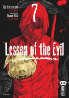 Rayon : Manga (Seinen), Série : Lesson of the Evil T7, Lesson of the Evil