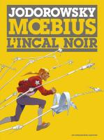 Rayon : Tirages (Science-fiction), Série : L'Incal T1, L'Incal Noir (LUXE)