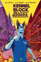 Rayon : Comics (Aventure-Action), Série : Kennel Block Blues, Kennel Block Blues