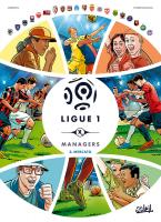 Rayon : Albums (Sport), Série : Ligue 1 : Managers T2, Mercato