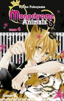 Rayon : Manga (Shojo), Série : Monochrome Animals T4, Monochrome Animals