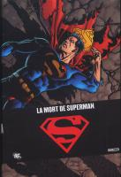 Rayon : Comics (Super Héros), Série : Superman, La Mort de Superman