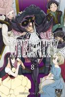 Rayon : Manga (Shonen), Série : To your Eternity T8, To your Eternity