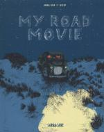 Rayon : Albums (Roman Graphique), Série : My Road Movie, My Road Movie