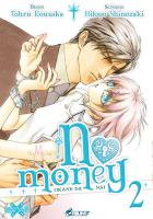 Rayon : Manga (Seinen), S�rie : No Money T2, No Money