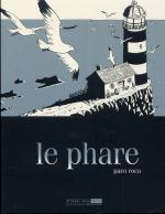 Rayon : Albums (Aventure-Action), Série : Le Phare T1, Le Phare
