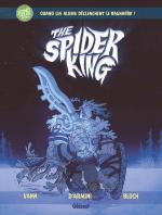Rayon : Albums (Science-fiction), Série : The Spider King, The Spider King