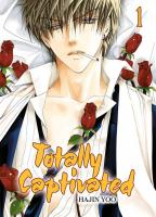 Rayon : Manga (Seinen), Série : Totally Captivated T1, Totally Captivated (Nouvelle Édition)