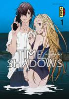 Rayon : Manga (Shonen), Série : Time Shadows T1, Time Shadows