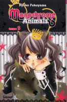 Rayon : Manga (Shojo), Série : Monochrome Animals T5, Monochrome Animals