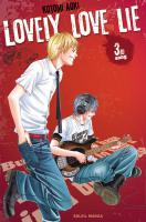 Rayon : Manga (Shojo), Série : Lovely Love Lie T3, Lovely Love Lie