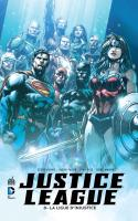 Rayon : Comics (Super Héros), Série : Justice League T8, La Ligue d'Injustice